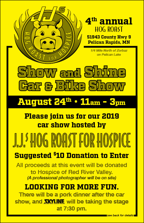 JJ's 3rd Annual Show and Shine, car show, motorcycle show, boat show, snowmobile show, show off your vehicle, Pelican Lake car show, JJ's Hog Roast for Hospice, Hospice of the Red River Valley
